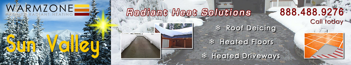 Sun Valley radiant heated driveways, roof deicing and floor heating banner